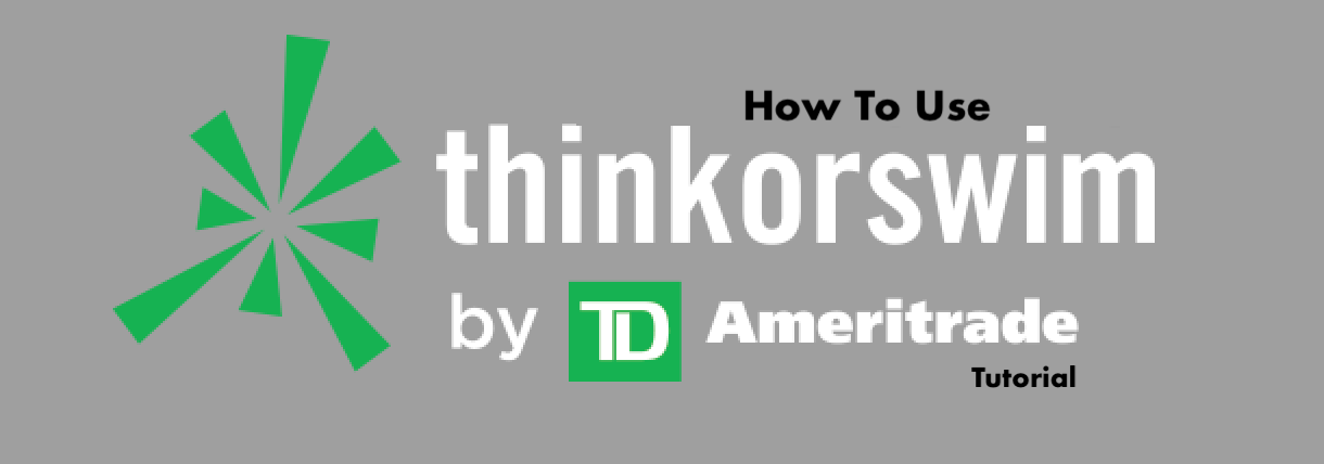 how to use thinkorswim tutorial for stock trading